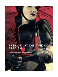 Fashion at a time of Fascism